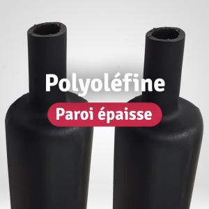 Gaines Polyoléfine Paroi épaisse