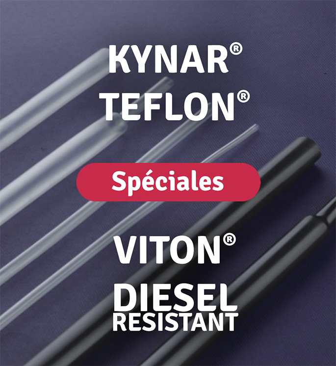Catégorie gaines spéciales avec les kynar® teflon® viton® et Diesel Resistant